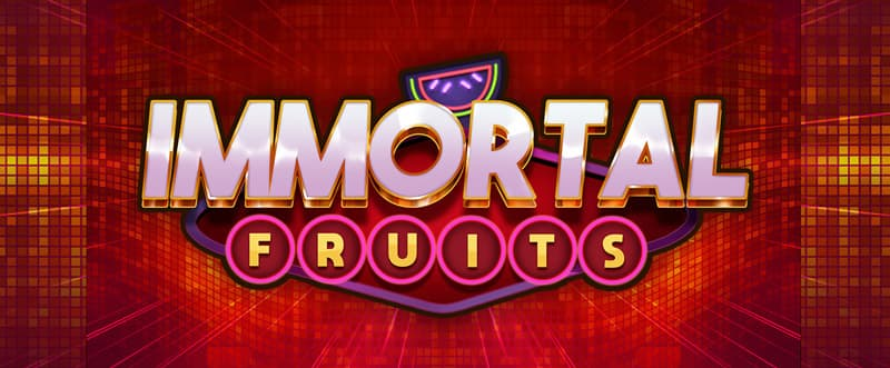 immortal fruits casino game